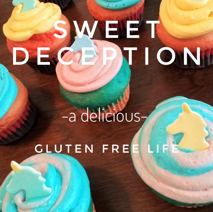Sweet Deception: A Delicious Gluten Free Life